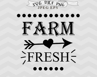 Farm fresh svg Farmhouse Svg Sweet Farm Svg Farming svg Home SVG Family SVG Cricut downloads Cricut files Silhouette files Cricut files