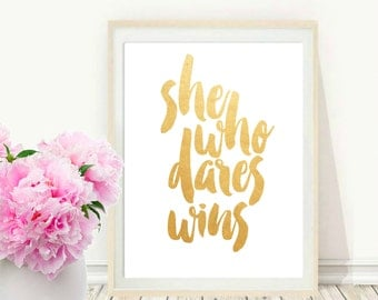 She Who Dares Wins, Office Wall Art, Gift For Boss, Digital Download, Motivational Print,  Typography Poster, Word Art, Wall Decor