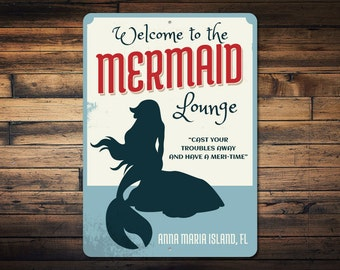 Mermaid Lounge Sign, Custom Welcome Beach House Location Name Decor, Personalized Metal Mermaid Lover Gift - Novelty Aluminum ENS1002452