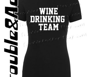 Wine Drinking Team Shirt Graphic Tee Black and White T-shirt for women