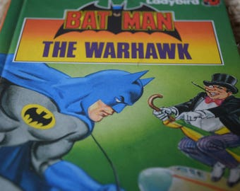 Batman. The Warhawk. A Childrens Ladybird Reading Book. Series 8918. First Edition.