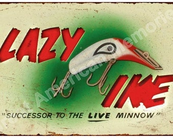 Lazy Ike Fishing Lure Vintage Look Reproduction Metal Sign 8x12 8123094