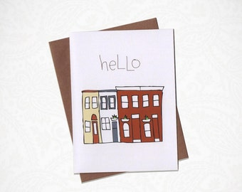 Hello Row-Home Greeting Card
