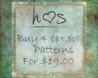 Bulk Pattern Discounts - Buy 4 (5.50) Patterns  for 19.00