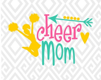 Cheer Mom; SVG, DXF, EPS, Ai, Png and Pdf Cutting Files for Electronic Cutting Machines