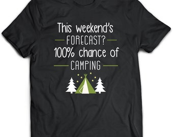 Camping T-Shirt. Camping tee present. Camping tshirt gift idea. - Proudly Made in the USA!