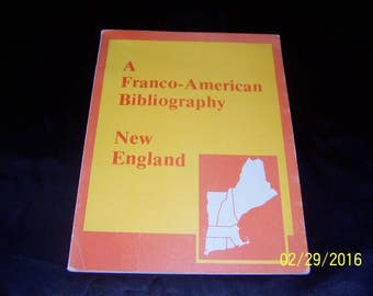 1979 bibliography of books about Franco-Americans in New England - Anctil, Pierre. A Franco-American Bibliography (paperback)