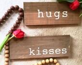 """Kisses, 10"""" Wood Sig..."""