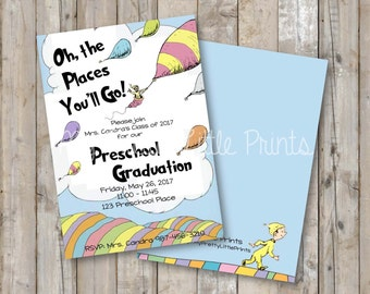 Oh the Places You'll Go Preschool Graduation *DIGITAL FILE*