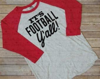 It's Football Y'all Raglan Baseball Style T Shirt, Christmas gift