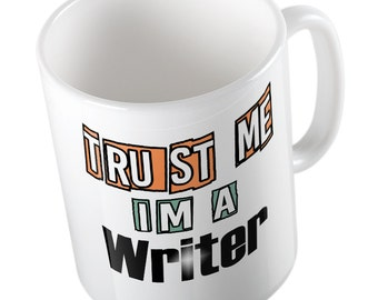 Trust me I'm a Writer mug