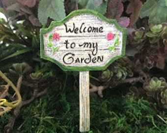 Miniature Welcome to My Garden Sign