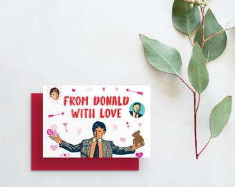 from donald with love greeting card // donald trump card // funny valentines day card // trump greeting card // hand lettering // printed