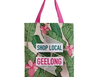 Shop Local Geelong - Tote Bag