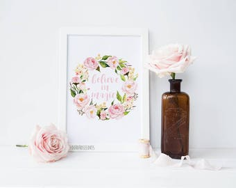 Believe in Magic Soft Pink Floral Wreath Print
