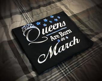 Queens Are Born In March... Birthday Girl Month Shirt - Silver and Ocean Blue