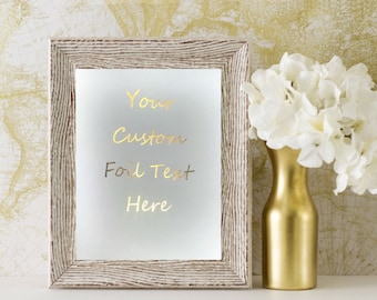 Gold Foil Print - Custom Wall Art - 8 x 10 Gold Foil Print - Real Gold Foil - Gold Office Decor