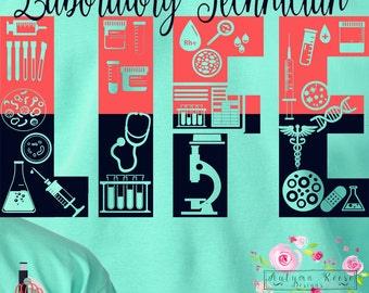 Laboratory Technician Life T-Shirt Monogrammed Lab Tech Phlebotomist Laboratory Tech Life Long Sleeved Available