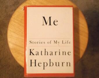 ME : Stories Of My Life by Katharine Hepburn