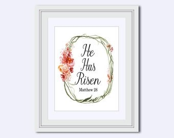He Has Risen print - Easter wall art - Jesus wall art - Inspirational Quote - christian gifts - red flowers Printable - Christian Decor