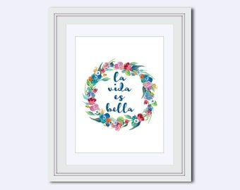 Spanish wall art - la vida es bella print - Spanish for Life is Beautiful - aqua flower wreath - floral wall art - printable women gift