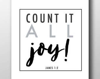 Count it all joy,James 1:12,Christian typography,digital print,instant download,James 1 2 print,printable,joy printable