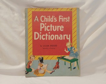 1971 Paperback A Child's First Picture Dictionary by Lilian Moore