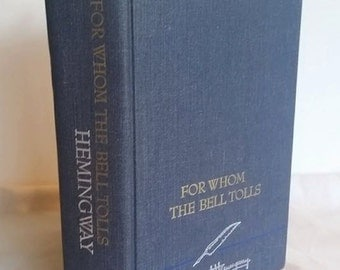 Ernest Hemingway, For Whom the Bell Tolls, Blue Hardcover Book, Vintage Book, 1968 edition, American Literature, Classic, Book Gift