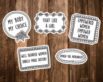Feminist Sticker Pack - Feminism Sticker/Womens March Rights/Feminist Quotes Af/Lesbian Stickers Gift - My body my choice/Fight like a girl