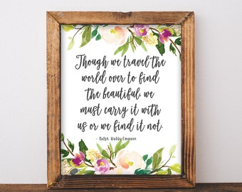 Ralph Waldo Emerson Quote Print - Travel Quote - Watercolour Floral Quote Print - Floral Wall Art - Emerson Quote - Instant Download 8x10