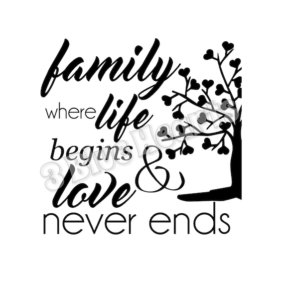 Download Family where life begins & love never ends svg dxf pdf studio