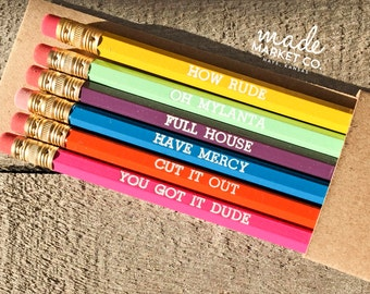 Full House TV Sitcom Pencil Set, You Got It Dude, Foiled Engraved Pencils, How Rude, Michelle DJ Stephanie Fun Gift, Office Supplies, Favors