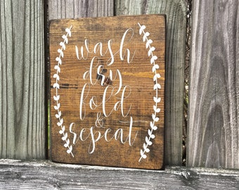Laundry room signs, Laundry room decor, Wash Dry Fold and Repeat, Wood signs, Rustic signs, Wall decor
