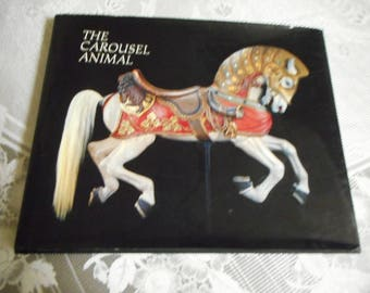The Carousel Animal; wood carving, carnivals, midways, pageantry, Coney Island, chariots, Wurlitzer band organ, carousels