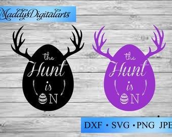 The hunt is on/ Easter Svg Files /the Hunt is On Svg Cutting Files /Deer Antler /Easter Egg hunt svg / spring svg /Easter egg hunt