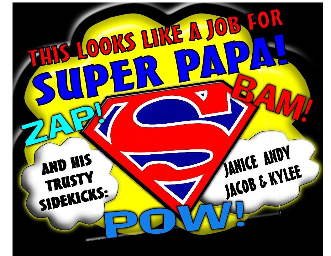 super papa superman hero t shirt with kid 39 s names added. Black Bedroom Furniture Sets. Home Design Ideas