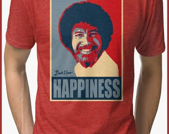 Bob Ross Happiness  Tri-blend T-Shirt