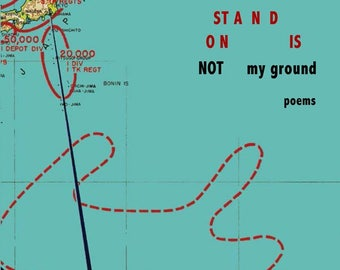 The Ground I Stand On Is Not My Ground by Collier Nogues