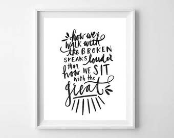 Inspirational Quote Printable - Black and White Quote Printable - Modern Minimal Wall Art - Hand-lettered Quote Art - Black and White Decor