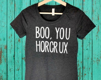 Boo, You Horcrux T-Shirt - Funny Shirt or Tank, Harry Potter, Mean Girls, Wizarding World of Harry Potter