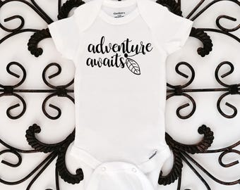 Adventure awaits onesie, newborn onesie, baby onesie, bodysuit, kids clothes, bringing home outfit