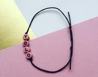 Yolo Bracelet // Yolo Armband