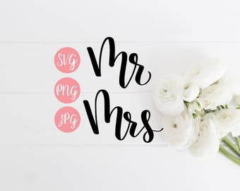 Mr Mrs SVG PNG JPEG // Mr Mrs Cut File, Hand Lettered svg, Wedding svg, couples svg, wedding cut file