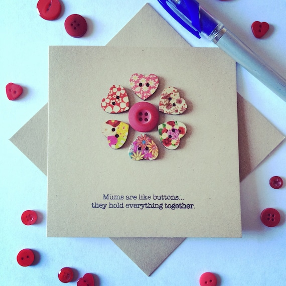 Mums are like buttons, they hold everything together- Perfect Mothers Day card