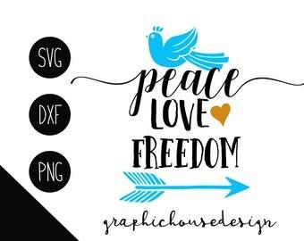 peace svg, peace love freedom svg, freedom peace svg, peace love svg, peace dxf, peace iron on, peace cut file, peace cameo, peace cricut