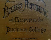 Antique math and accounting book: Essentials of Business Arithmetic, 1893. Decorative lettering on covers, great gift for entrepreneur!