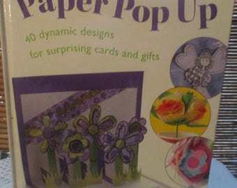 Paper Pop Up - 40 Designs for Pop up Cards and Gifts