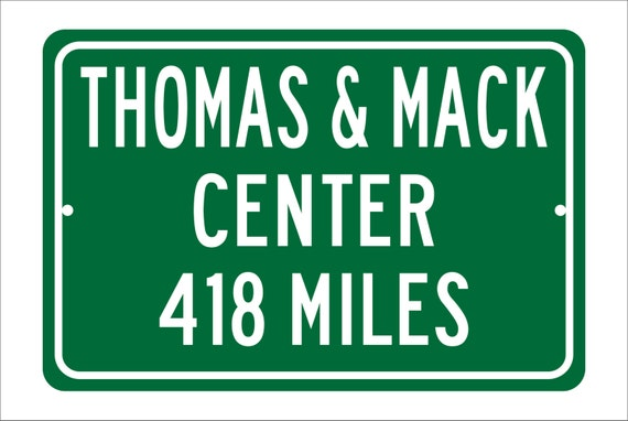 Custom College Highway Distance Sign to Thomas & Mack Center | Home of the UNLV Runnin' Rebels | Rebels Basketball | UNLV