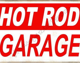 Hot Rod Garage - Decorative Metal Sign with Rust
