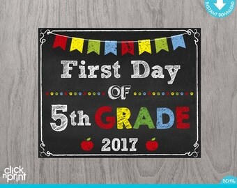 First Day of Fifth Grade Sign Instant Download Print Yourself, First Day of 5th Grade Chalkboard Sign, Printable Back to School Sign